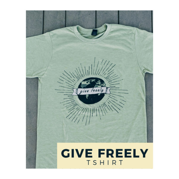 Give Freely T-shirt