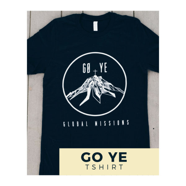 GO YE Missions Tee