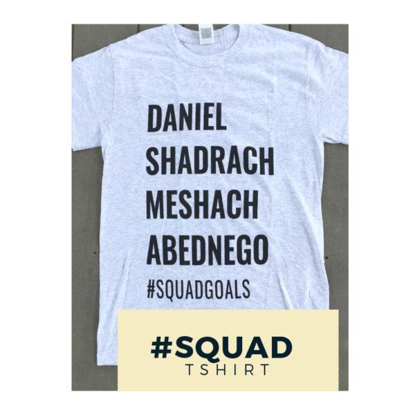 T-shirt #squadgoals