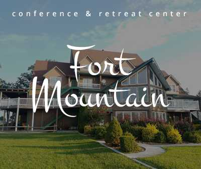 Fort Mountain Retreat & Conference Center